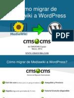 Cómo migrar de Mediawiki a WordPress con CMS2CMS
