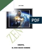 Cristo, El Dios Hecho Hombre