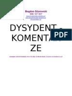 DYSYDENT - KOMENTARZE