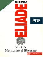Mircea Eliade - Yoga - Nemurire Si Libertate