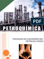 PROCESOS DE CONVERSIÓN DEL PETRÓLEO CRUDO