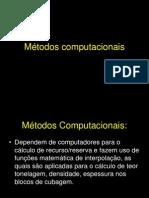 Aula 16 Metodos Computacionais 2011
