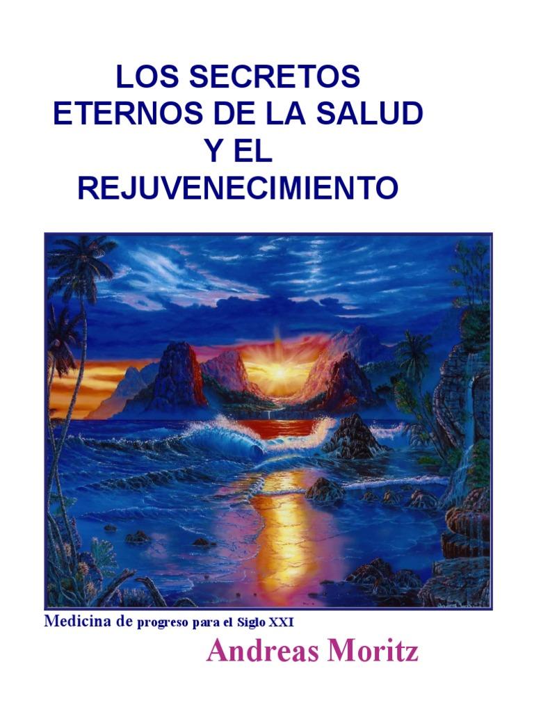 ddc7cad13ea16 LOS SECRETOS ETERNOS DE LA SALUD - ANDREAS MORITZ EN ESPAÑOL COMPLETO
