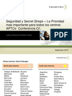 Security Secret-Shops - A Top Priority for APTCs SPANISH Q1 2014