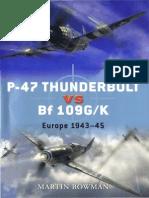 Osprey Duel 11 – P-47 Thunderbolt vs Bf 109G-K Europe 1943–45