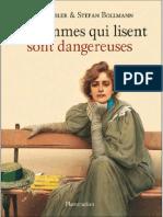 Les Femmes Qui Lisent Sont Dangereuses(La Lecture_ Une Passion)