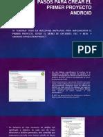 Pasos para crear el primer proyecto Android.pptx