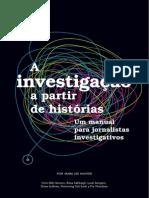 A Investigação a Partir de Histórias – Um Manual para Jornalistas Investigativos