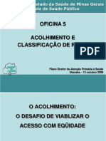 PDAPS_Oficina 5-Acolhimento e Classificacao de Risco_Uberaba_15out2009