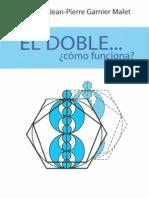 El Doble Como Funciona-Lucile y Jean-Pier Ganier Malet