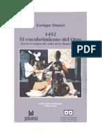 Enrique Dussel - 1492. El Encubrimiento Del Otro