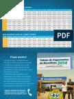 Tabela de Pagamento de Beneficios 2014