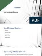 MAC Layer Protocols for Sensor Networks