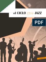 VI Ciclo 1906 Jazz