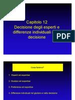 12 - Decisione Degli Esperti e Differenze Individuali