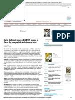 Lula_BNDES deve mudar política de incentivos _ Painel - Folha de S