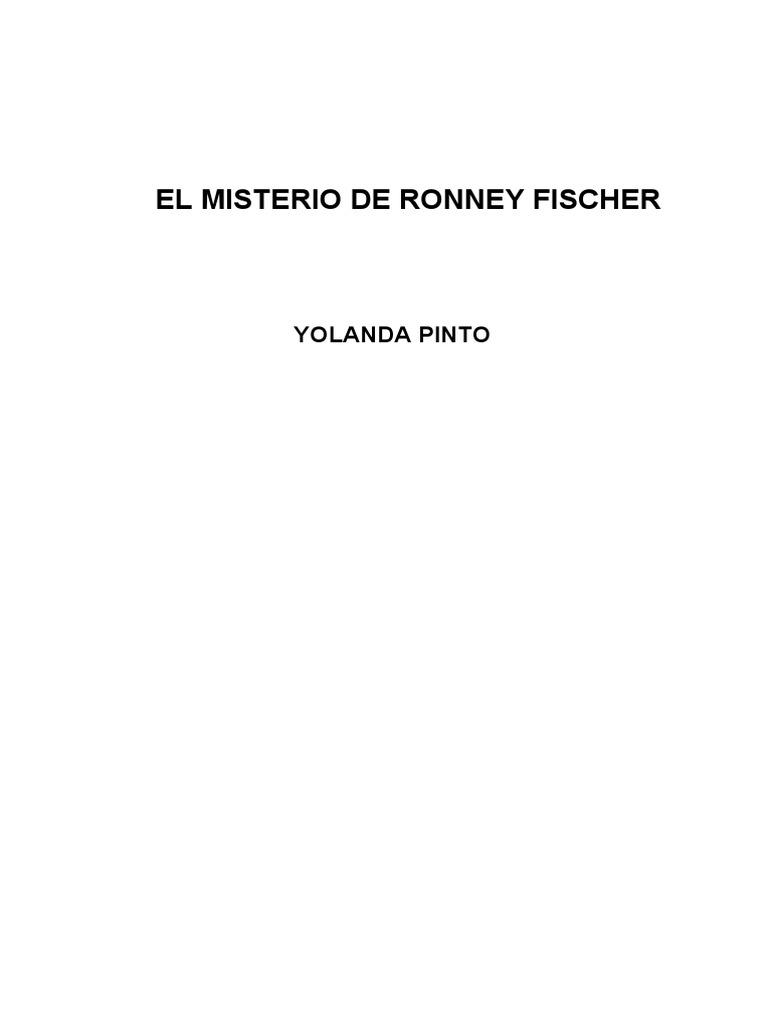 El Misterio de Ronney Fischer 154f10756eab