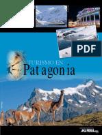 Turismo en Patagonia. Edición Especial Diario La Prensa Austral. 2009