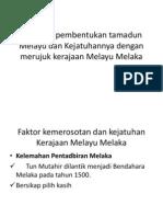 Huraikan Pembentukan Tamadun Melayu Dan Kejatuhannya Dengan Merujuk