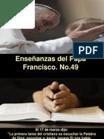 Enseñanzas del Papa Francisco - Nº 49