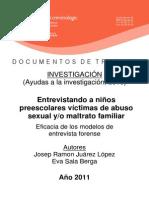 Entrevistando a niños preescolares víctimas de abuso sexual y-o maltrato familiar - Eficacia de los modelos de entrevista forense
