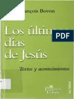BOVON, F., Los últimos días de Jesús. Textos y comentarios, Sal Terrae, Santander 2007