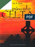 Yeats W B - El Crepusculo Celta