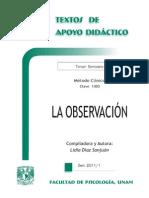 La observaci+¦n -Lidia D+¡az Sanju+ín -Texto Apoyo Did+íctico -M+®todo Cl+¡nico, 3-¦ Sem