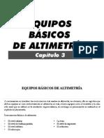 CAP. II EQUIPOS BASICOS DE ALTIMETRÍA  ING. NHG