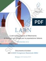 LARN Livelli di Assunzione di Riferimento di Nutrienti ed energia per la popolazione italiana