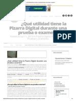 ¿Qué utilidad tiene la Pizarra Digital durante una prueba o examen_