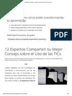 12 Expertos Comparten Su Mejor Consejo Sobre El Uso de Las TICs