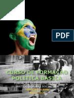 CURSO DE FORMAÇÃO POLÍTICA BÁSICA APRESENTAÇÃO TERCEIRA TURMA