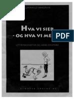Aakervik Gunnhild Hva Vi Sier Og Hva Vi Mener Uttrykksm Ter