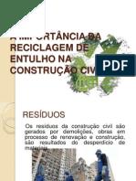 A IMPORTÂNCIA DA RECICLAGEM DE ENTULHO NA CONSTRUÇÃO