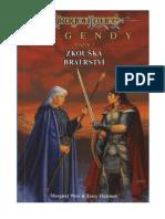 Legendy 3 - Zkouska bratrstvi