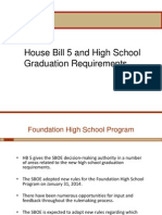 Texas House Bill 5, Foundation Overview, And High School Graduation Requirements
