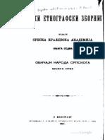 Srpski Etnografski Zbornik - Knjiga 7 - Obicaji Naroda Srpskoga - Knjiga Prva