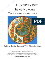 From Hungry Ghost to Being Human (Taking Sajja Beyond Thamkrabok)