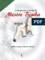 Capoeira Regional - A Escola de Mestre Bimba
