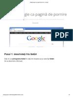 Setaţi Google ca pagină de pornire – Google