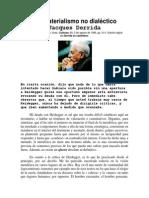 Derrida - Del materialismo no dialéctico (entrevista)