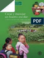 Crear y manejar un huerto escolar. Un manual para profesores, padres y comunidades.