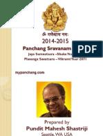 2014-15 Panchanga Sravana for Jaya Samvatsara Shaka year 1936, Vikrami Samvatsara Plavanga 2071 for India.