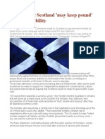 Independent Scotland 'May Keep Pound' to Ensure Stability