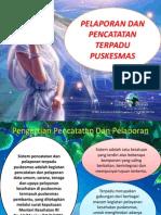 Presentasi Pencatatan Dan Pelaporan PKM