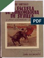 La escuela de tauromaquia de Sevilla y otras curiosidades taurinas - Natalio Rivas Santiago
