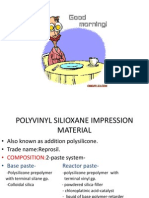 Polyvinyl Silioxane Impression Material