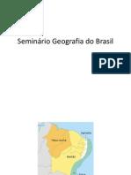 Seminario Regioes Do Brasil
