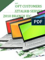 Microsoft Customers using BizTalk® Server 2010 Branch IDC - Sales Intelligence™ Report